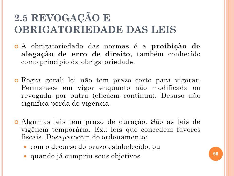 2.5 REVOGAÇÃO E OBRIGATORIEDADE DAS LEIS