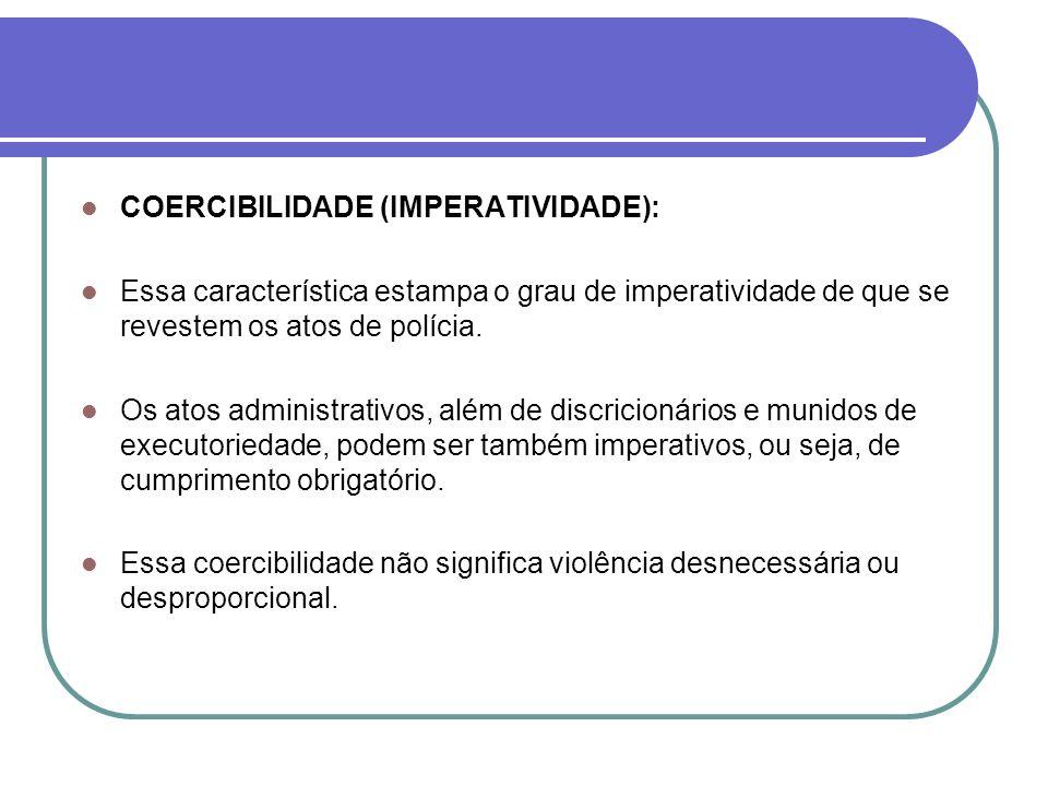 COERCIBILIDADE (IMPERATIVIDADE):