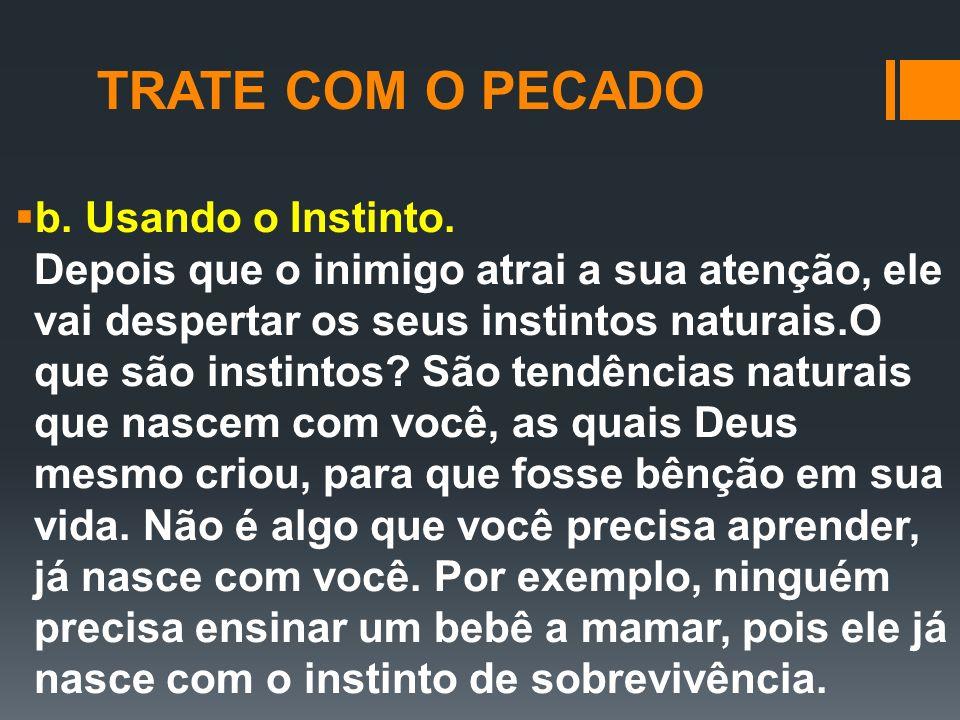 TRATE COM O PECADO