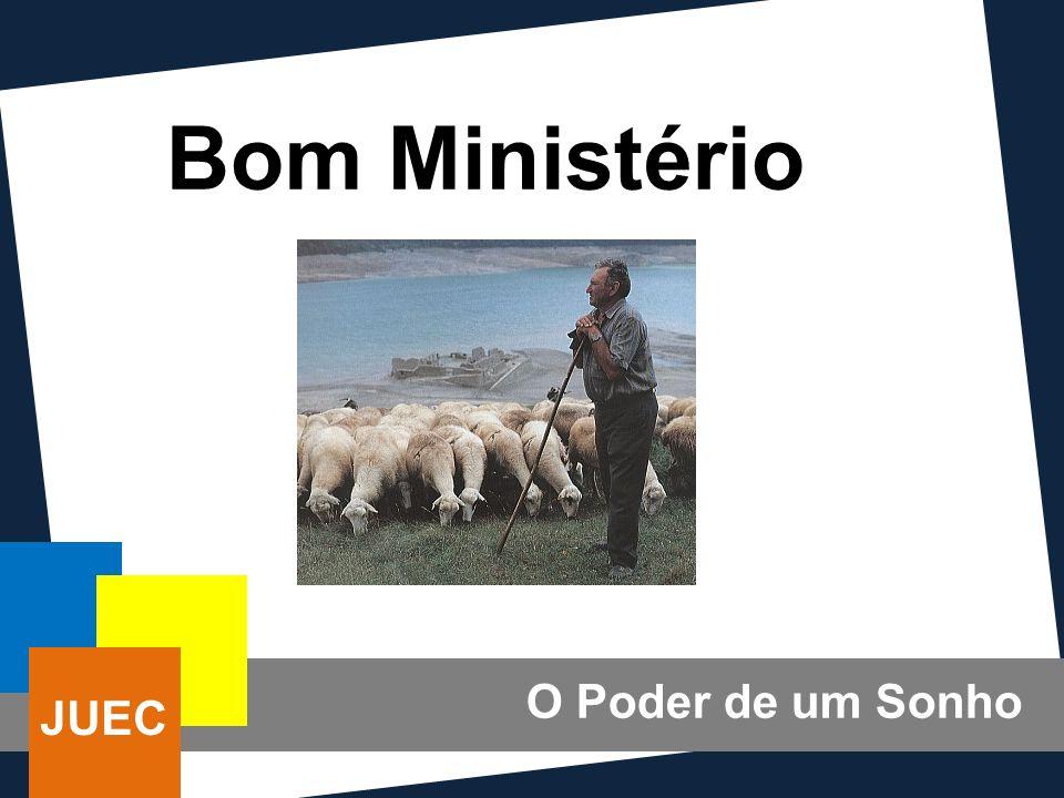 Bom Ministério O Poder de um Sonho JUEC