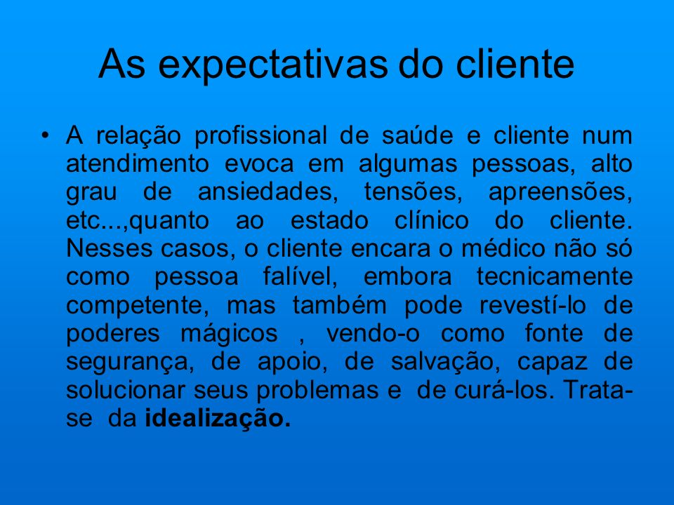 As expectativas do cliente