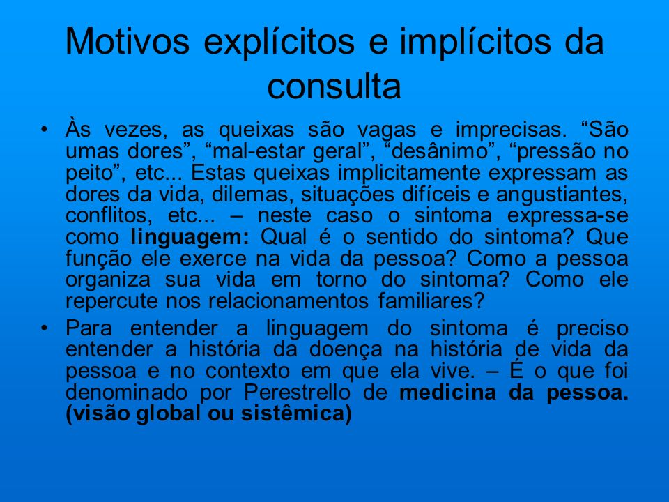 Motivos explícitos e implícitos da consulta