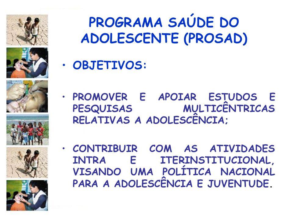 PROGRAMA SAÚDE DO ADOLESCENTE (PROSAD)