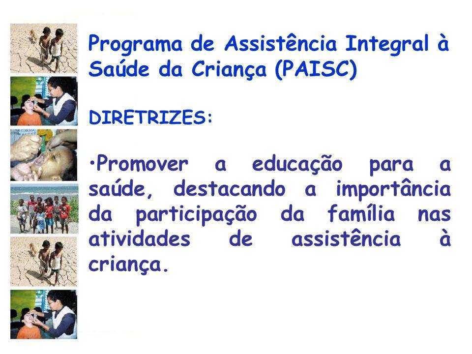 Programa de Assistência Integral à Saúde da Criança (PAISC)
