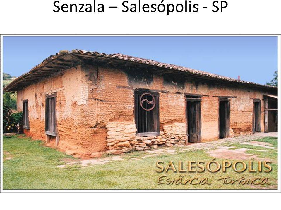 Senzala – Salesópolis - SP