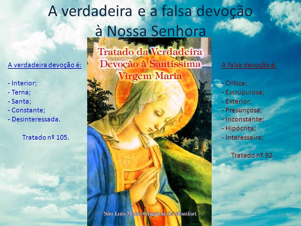 A verdadeira e a falsa devoção à Nossa Senhora