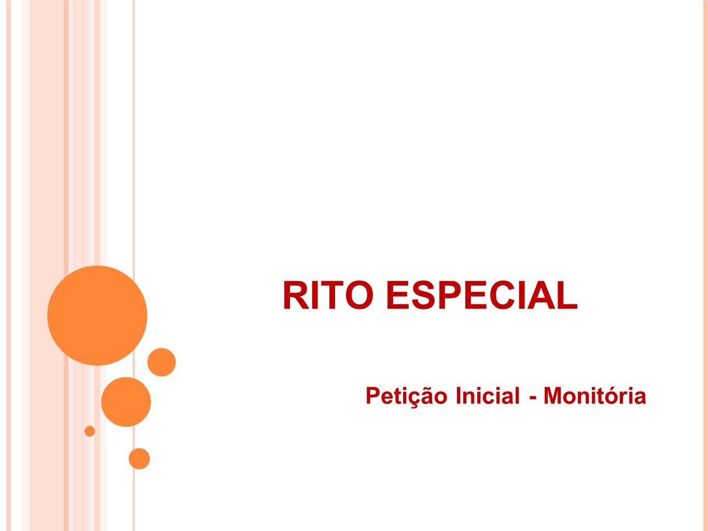 RITO ESPECIAL Petição Inicial - Monitória