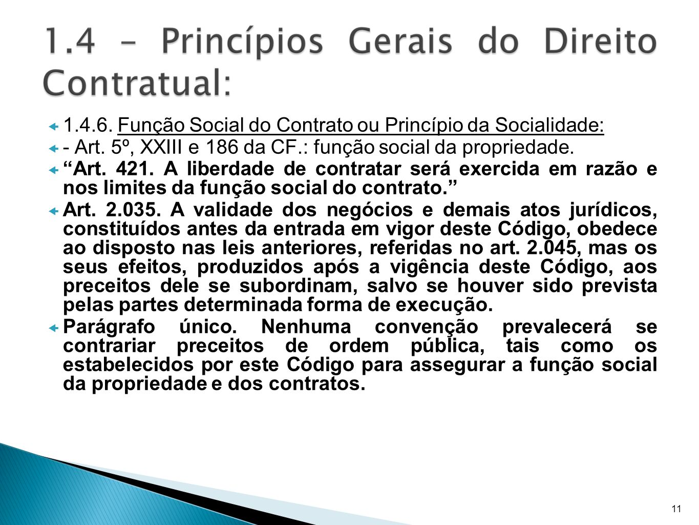 1.4.6. Função Social do Contrato ou Princípio da Socialidade: