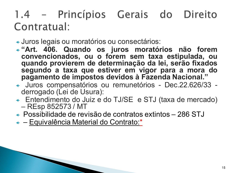Juros legais ou moratórios ou consectários: