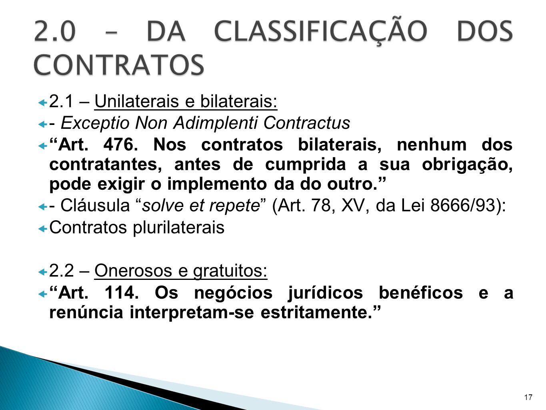 2.1 – Unilaterais e bilaterais: - Exceptio Non Adimplenti Contractus