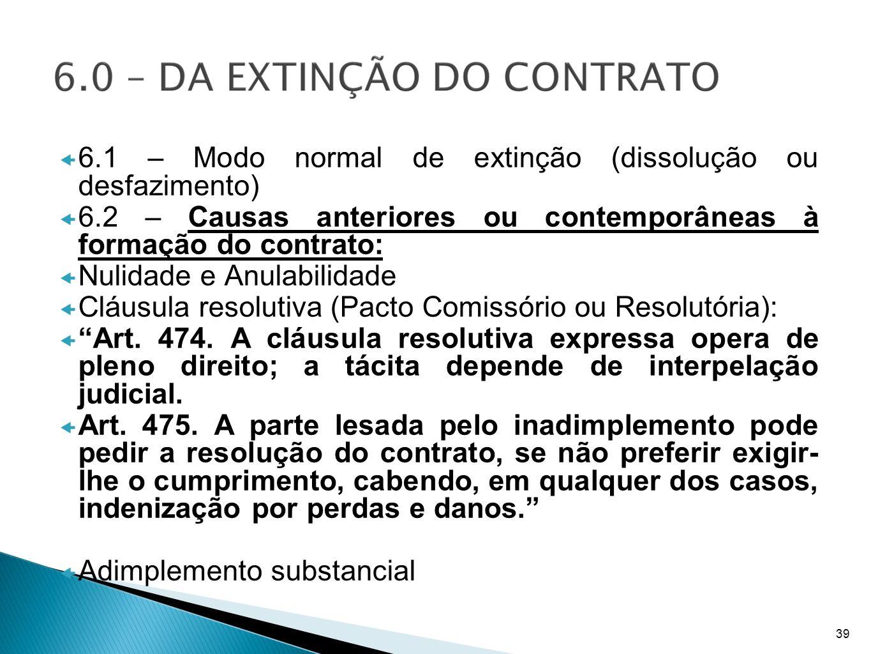 6.1 – Modo normal de extinção (dissolução ou desfazimento)