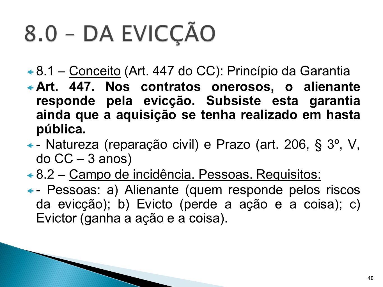8.1 – Conceito (Art. 447 do CC): Princípio da Garantia