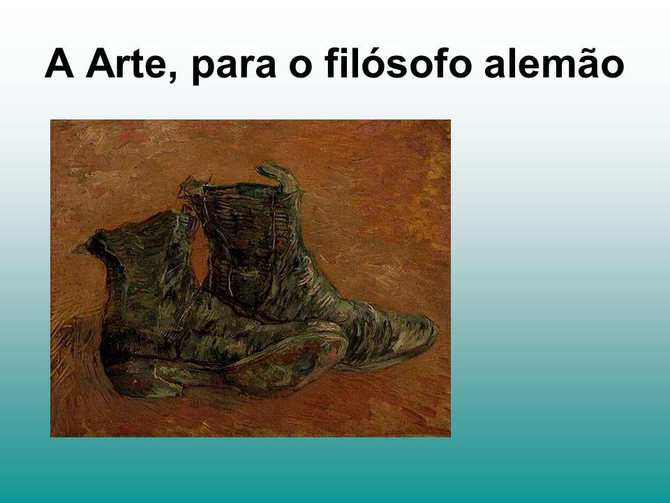 A Arte, para o filósofo alemão