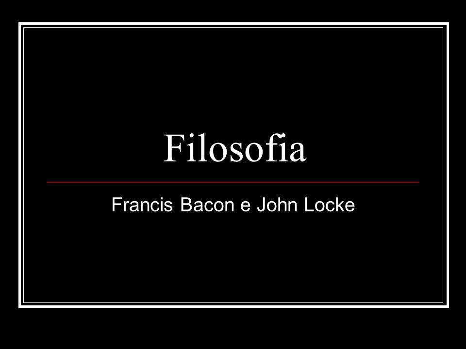 Francis Bacon e John Locke