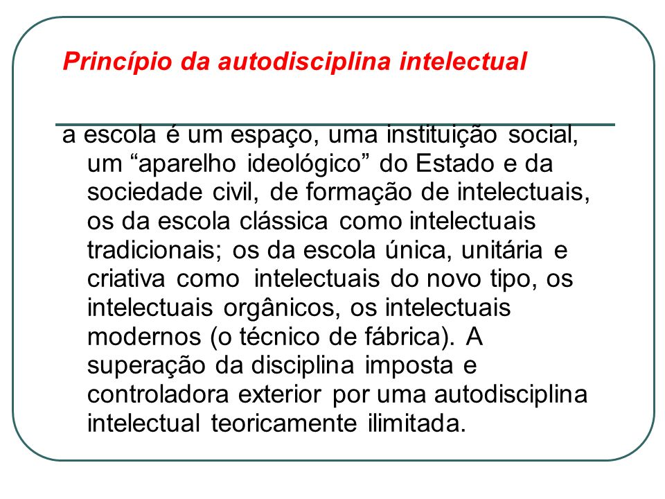 Princípio da autodisciplina intelectual
