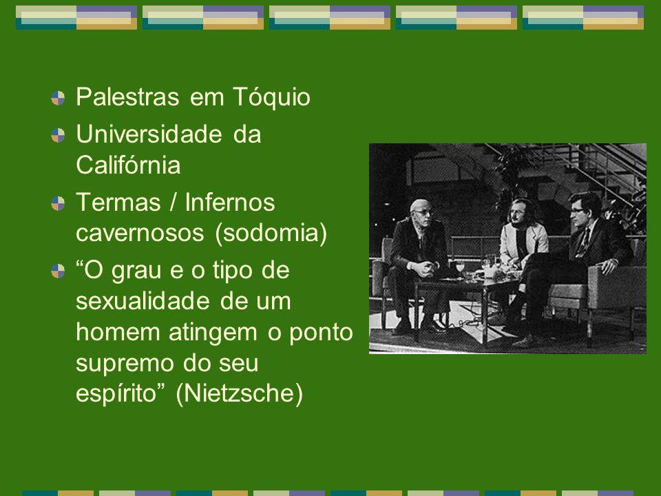 Palestras em Tóquio Universidade da Califórnia. Termas / Infernos cavernosos (sodomia)