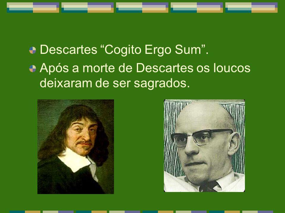 Descartes Cogito Ergo Sum .