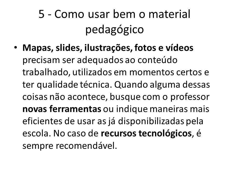 5 - Como usar bem o material pedagógico