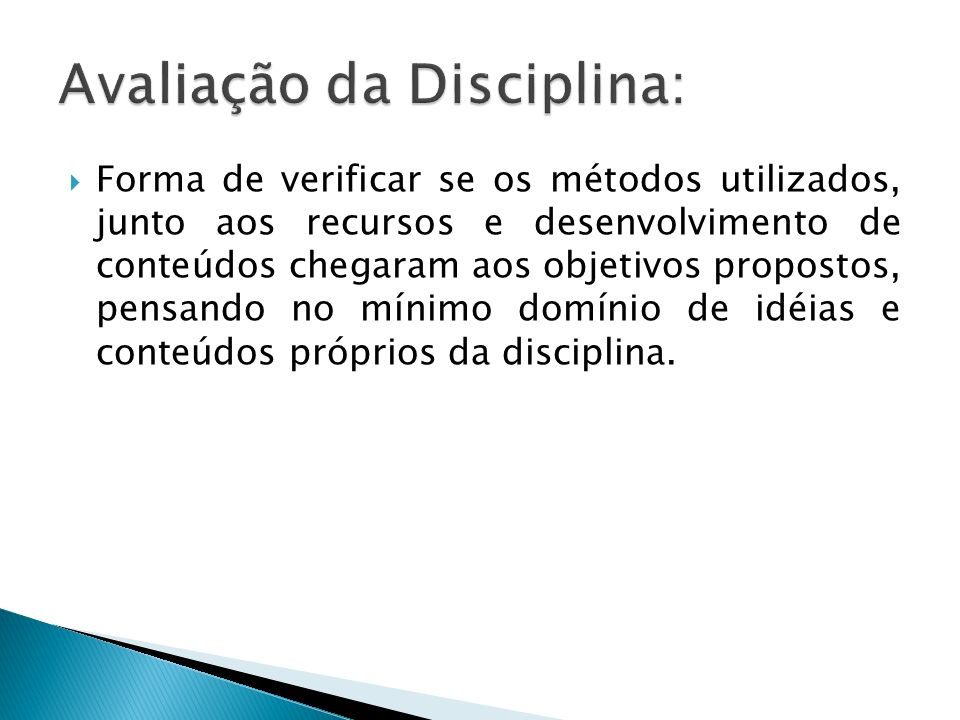 Avaliação da Disciplina: