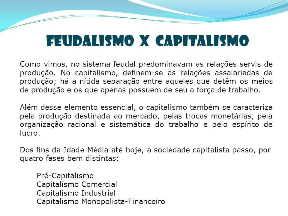 Feudalismo X Capitalismo