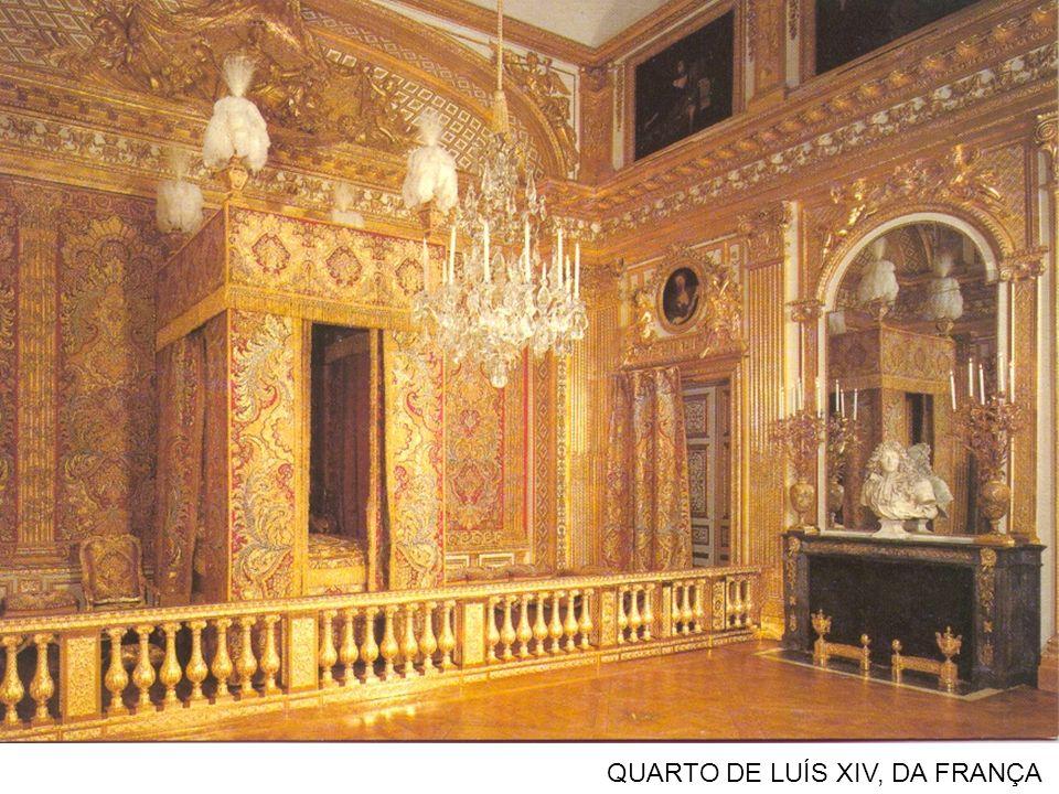 QUARTO DE LUÍS XIV, DA FRANÇA