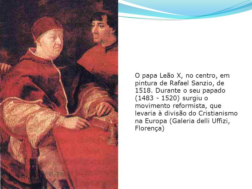 O papa Leão X, no centro, em pintura de Rafael Sanzio, de 1518