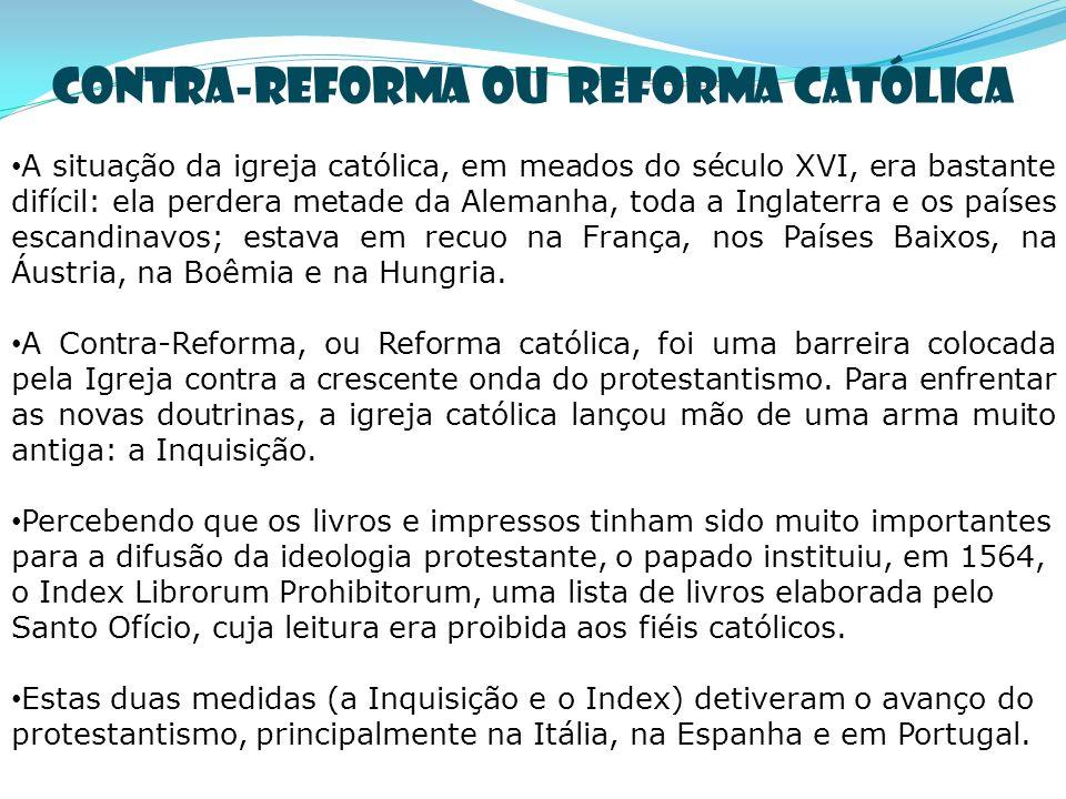 Contra-reforma ou Reforma Católica