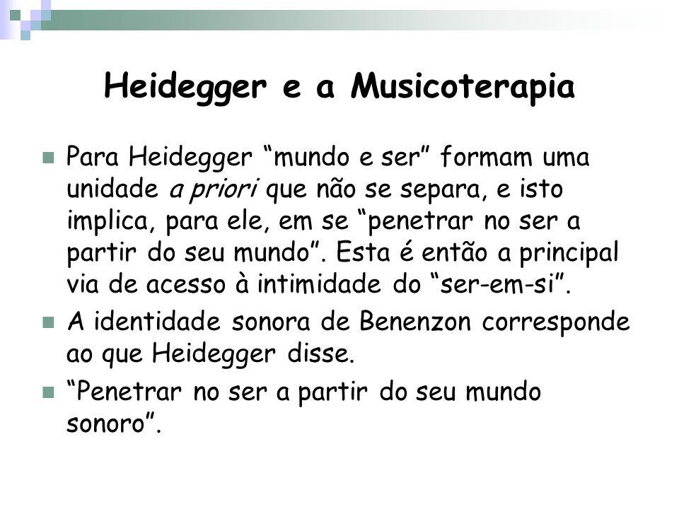 Heidegger e a Musicoterapia