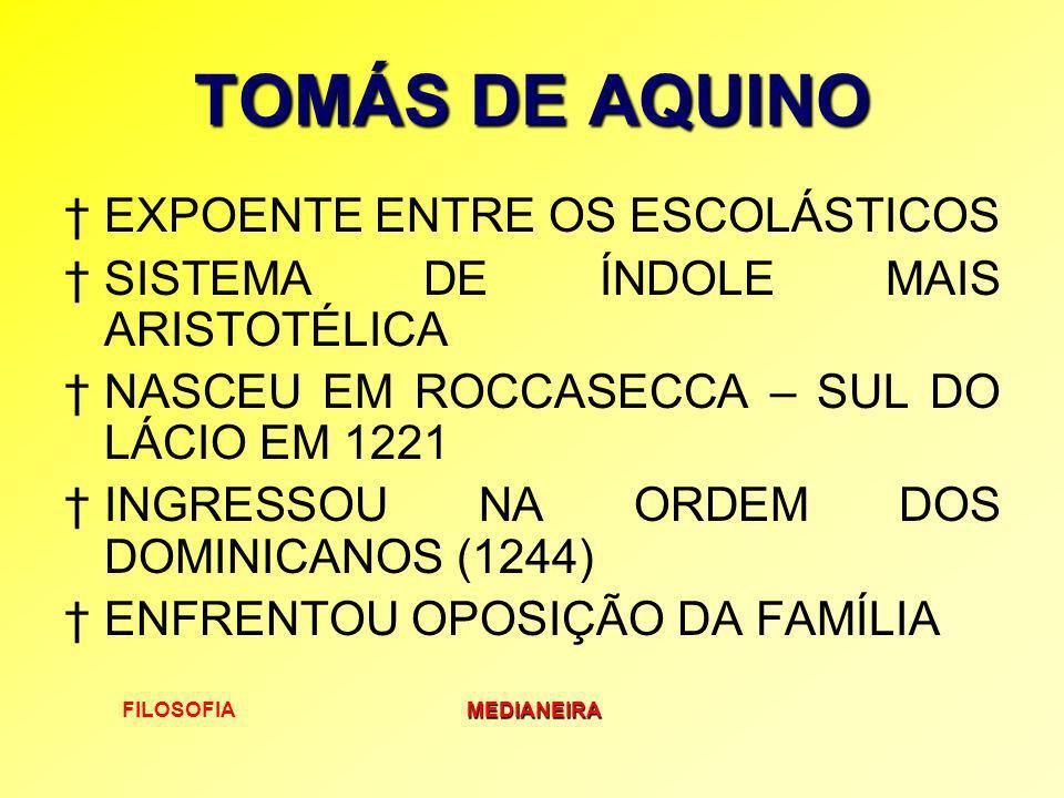 TOMÁS DE AQUINO EXPOENTE ENTRE OS ESCOLÁSTICOS