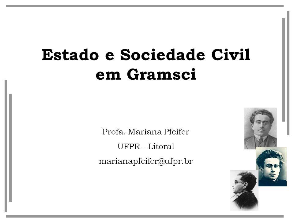 Estado e Sociedade Civil em Gramsci