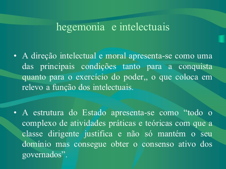 hegemonia e intelectuais