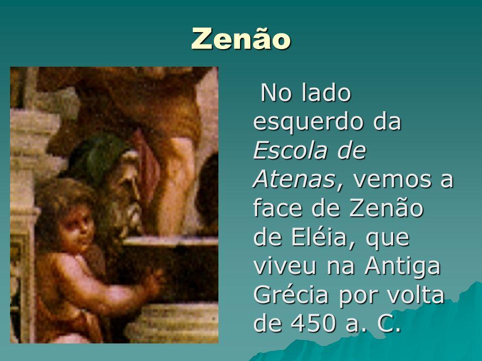 ZenãoNo lado esquerdo da Escola de Atenas, vemos a face de Zenão de Eléia, que viveu na Antiga Grécia por volta de 450 a.