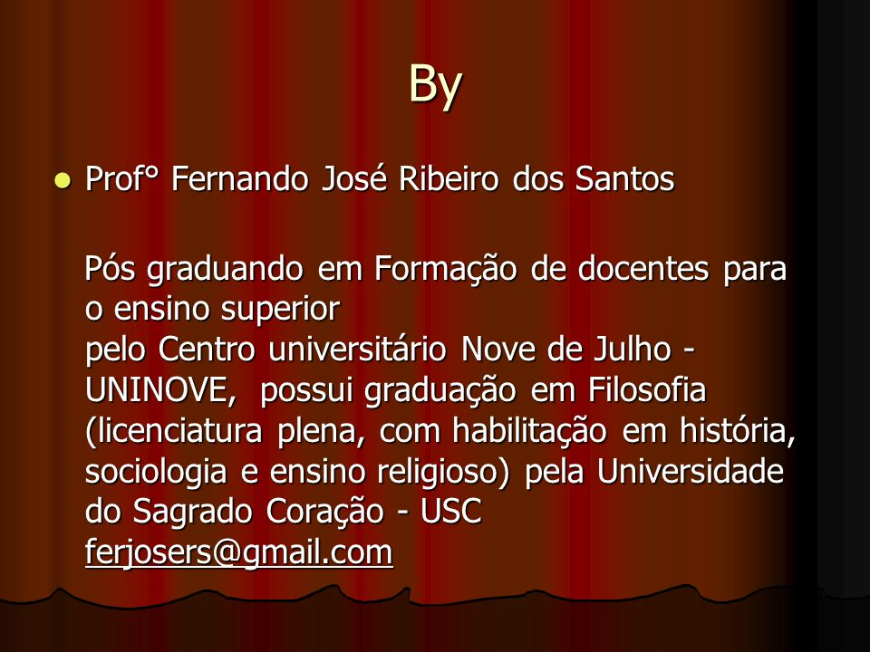 By Prof° Fernando José Ribeiro dos Santos