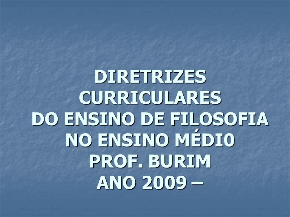 DIRETRIZES CURRICULARES DO ENSINO DE FILOSOFIA NO ENSINO MÉDI0 PROF