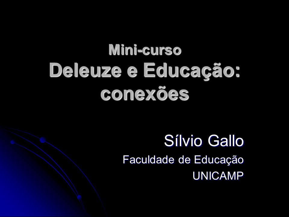 Mini-curso Deleuze e Educação: conexões