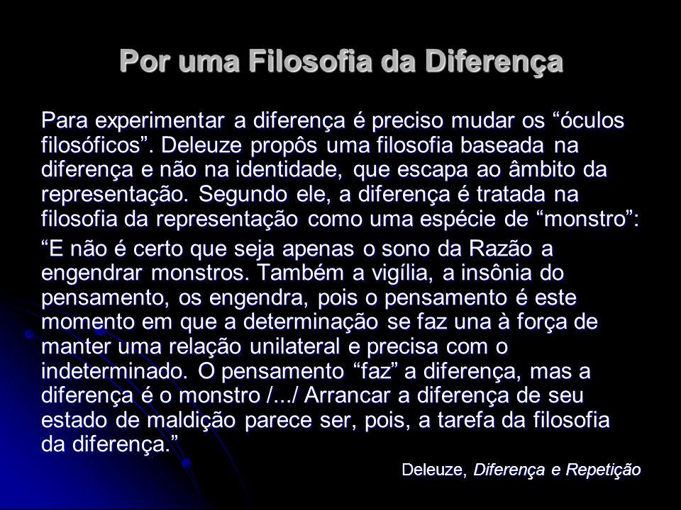 Por uma Filosofia da Diferença