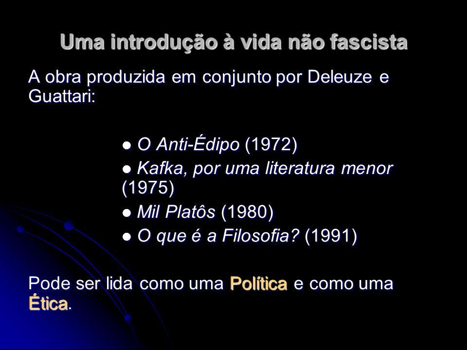 Uma introdução à vida não fascista