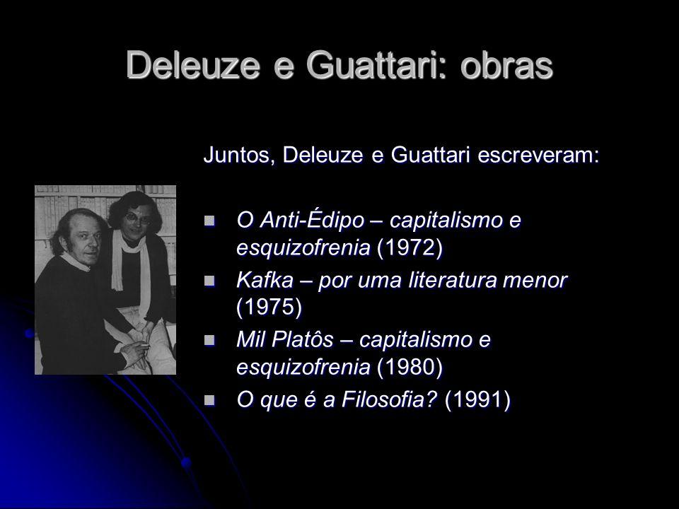 Deleuze e Guattari: obras