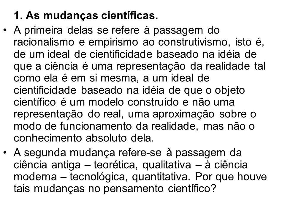 1. As mudanças científicas.