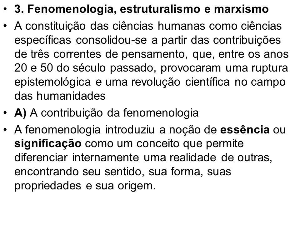 3. Fenomenologia, estruturalismo e marxismo