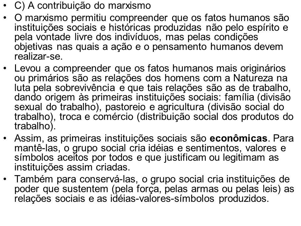 C) A contribuição do marxismo