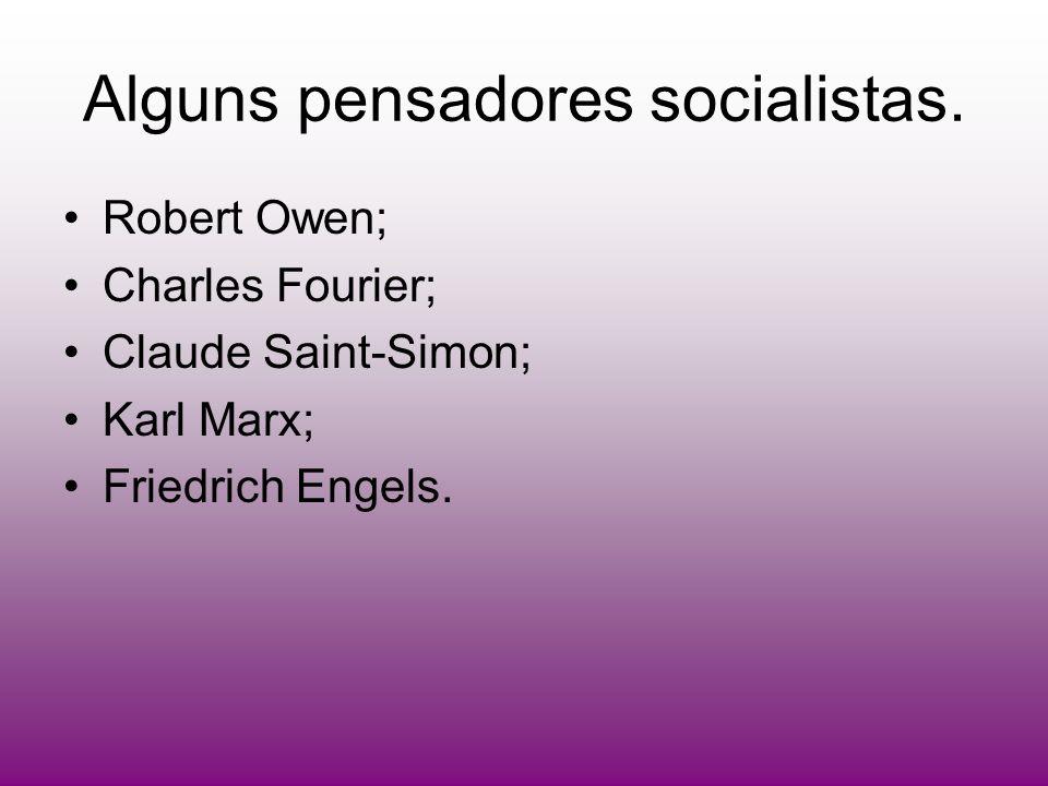 Alguns pensadores socialistas.