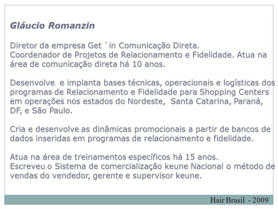 Gláucio Romanzin Diretor da empresa Get `in Comunicação Direta.