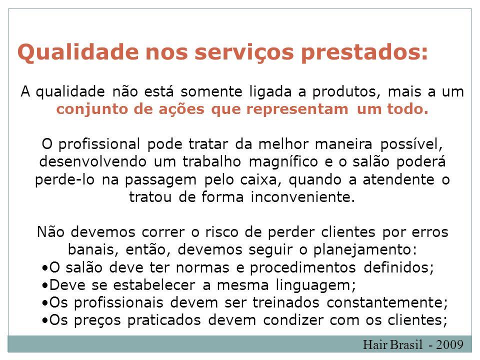 Qualidade nos serviços prestados: