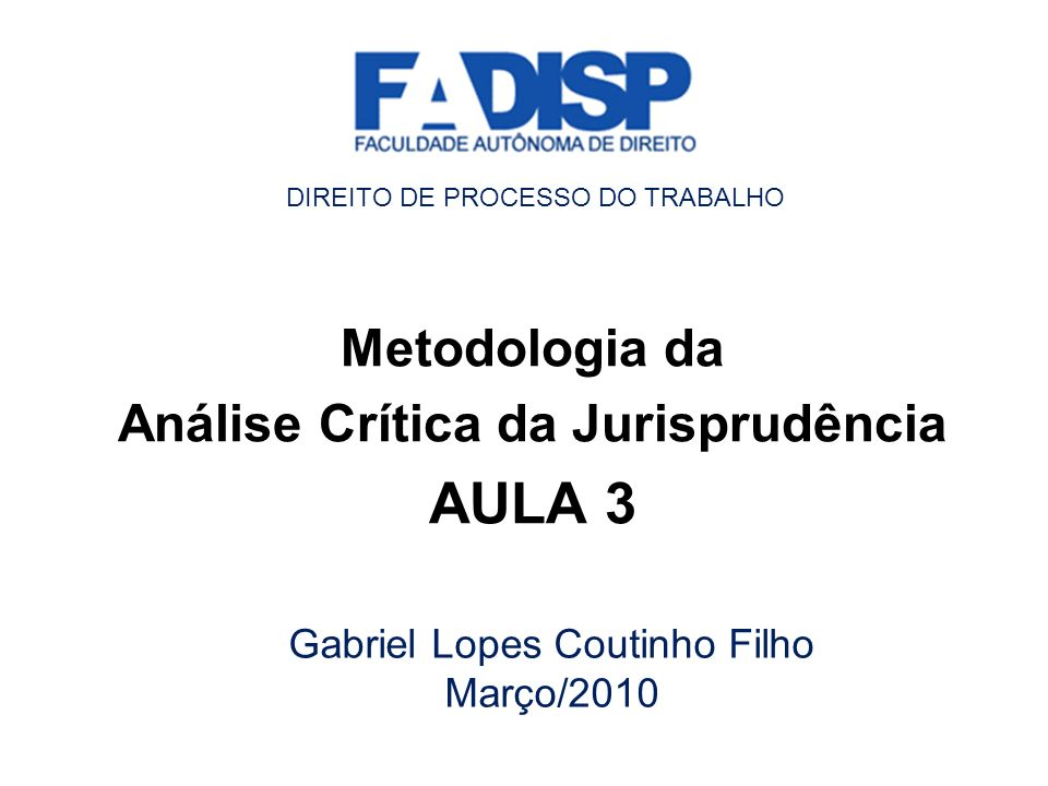 Metodologia da Análise Crítica da Jurisprudência AULA 3