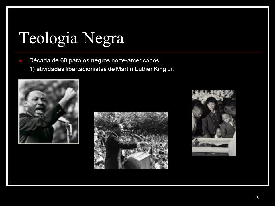 Teologia Negra Década de 60 para os negros norte-americanos: