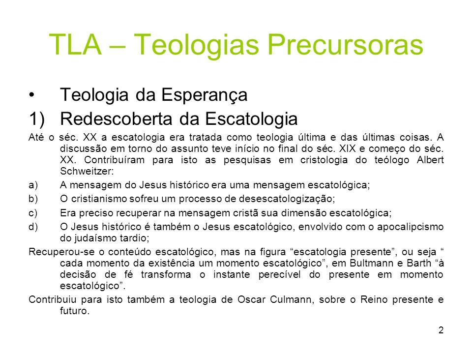 TLA – Teologias Precursoras