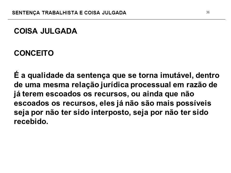 SENTENÇA TRABALHISTA E COISA JULGADA