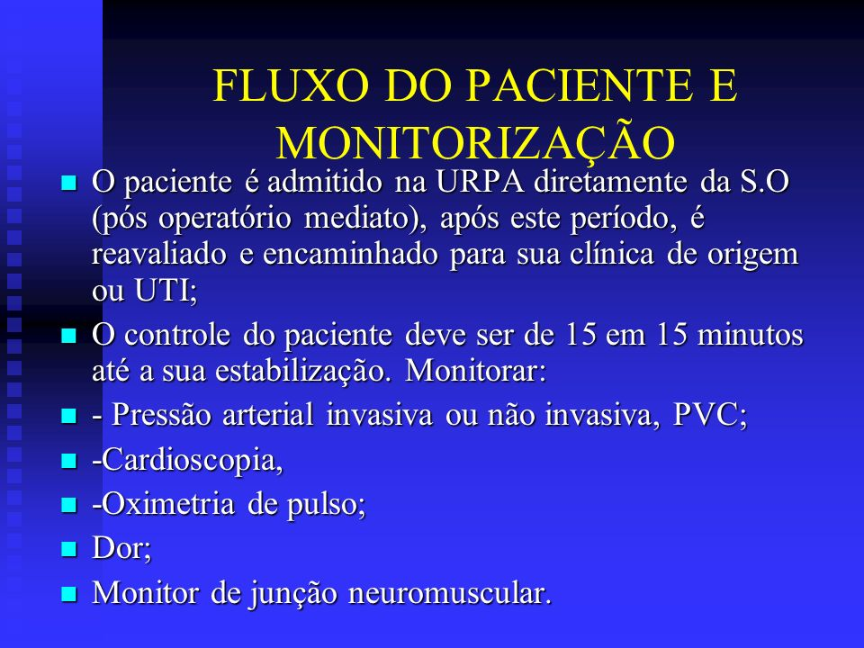 FLUXO DO PACIENTE E MONITORIZAÇÃO