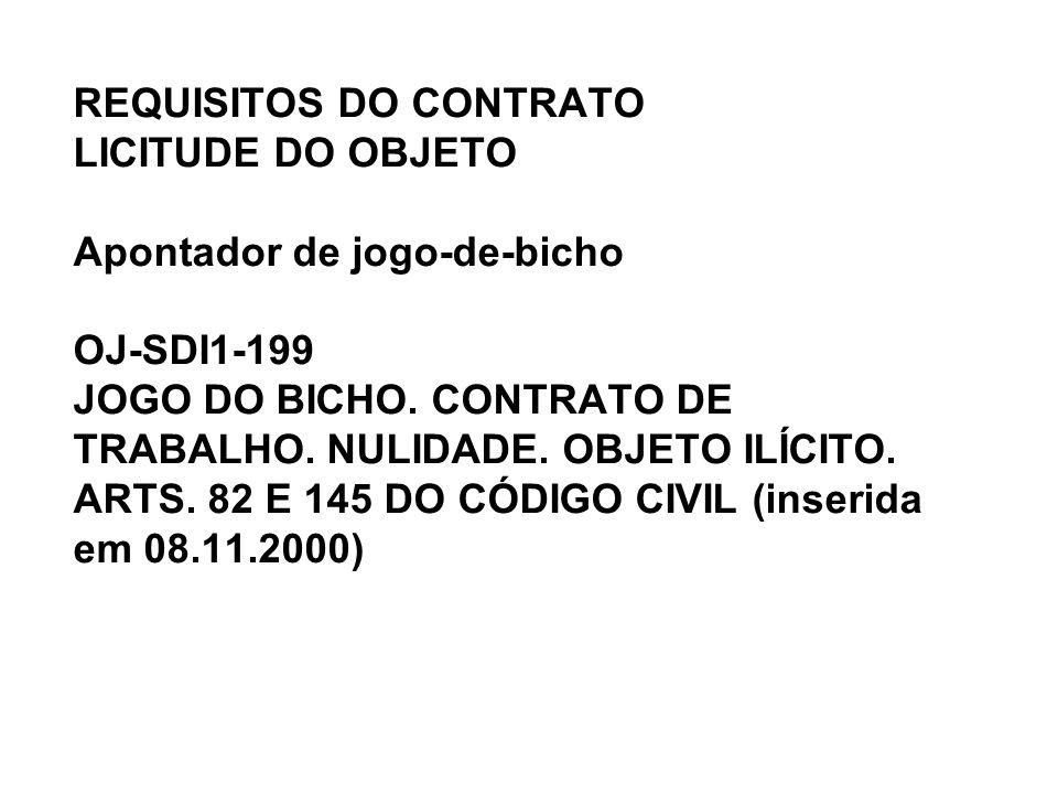 REQUISITOS DO CONTRATO LICITUDE DO OBJETO Apontador de jogo-de-bicho OJ-SDI1-199 JOGO DO BICHO.